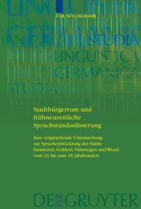 Stadtburgertum und fruhneuzeitliche Sprachstandardisierung