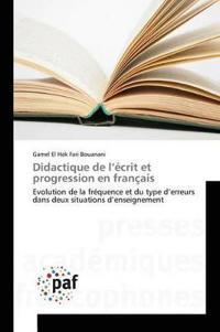 Didactique de L'Ecrit Et Progression En Francais