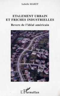 Etalement urbain et friches industrielles