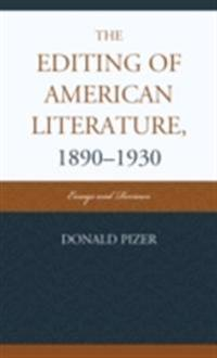 Editing of American Literature, 1890-1930