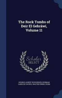 The Rock Tombs of Deir El Gebrawi, Volume 11