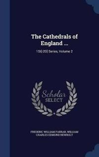 The Cathedrals of England ...