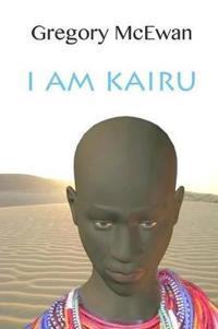 I Am Kairu