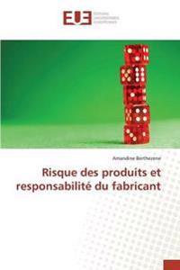 Risque Des Produits Et Responsabilite Du Fabricant