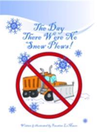 Day There Were No Snowplows
