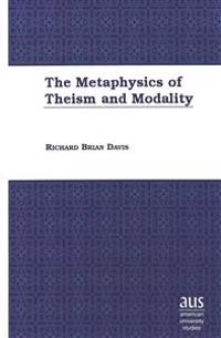 The Metaphysics of Theism and Modality