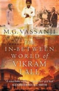 In-Between World Of Vikram Lall