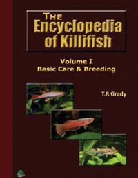 The Killifish Encyclopedia: Basic Care and Breeding