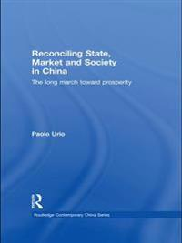 Reconciling State, Market and Society in China