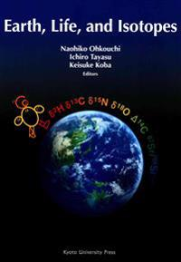 Earth, Life, and Isotopes