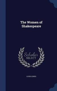 The Women of Shakespeare