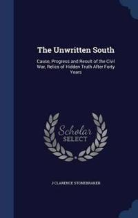 The Unwritten South
