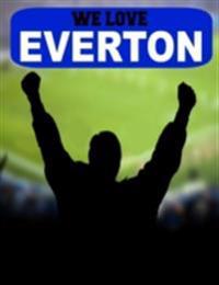 We Love Everton