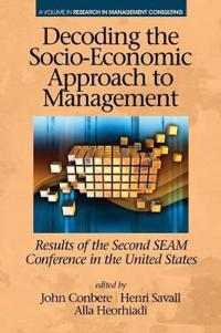 Decoding the Socio‐economic Approach to Management