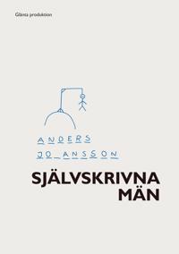 Självskrivna män : subjektiveringens dialektik