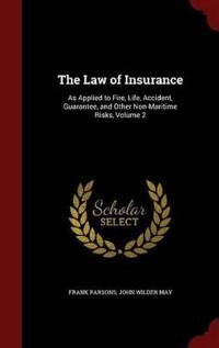 The Law of Insurance