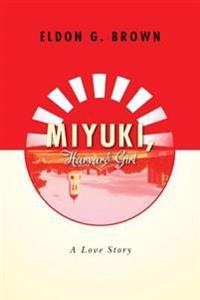Miyuki, Harvard Girl: A Love Story