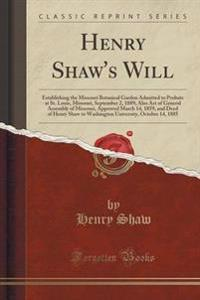 Henry Shaw's Will