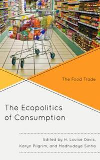 The Ecopolitics of Consumption