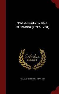The Jesuits in Baja California (1697-1768)