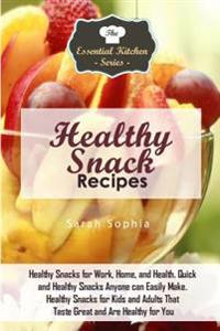 Healthy snack recipes healthy snacks for work home and for Quick healthy snacks to make at home