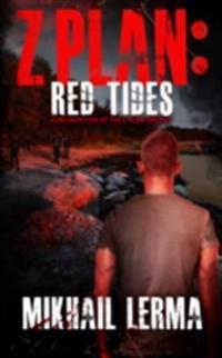 Z-Plan 2: Red Tides