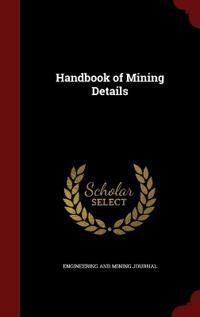 Handbook of Mining Details