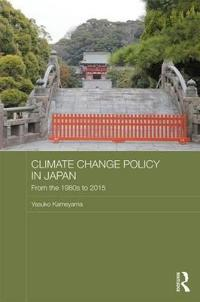 Climate Change Policy in Japan: From the 1980s to 2015
