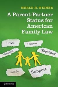Parent-Partner Status for American Family Law