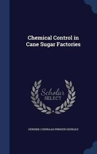 Chemical Control in Cane Sugar Factories