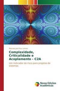 Complexidade, Criticalidade E Acoplamento - C2a