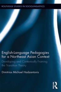 English Language Pedagogies for a Northeast Asian Context