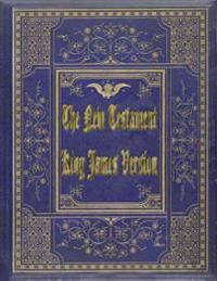 The New Testament, King James Version