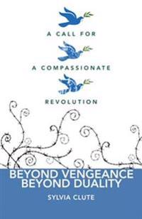 Beyond Vengence, Beyond Duality