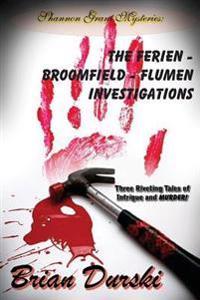 The Ferien - Broomfield - Flumen Investigations