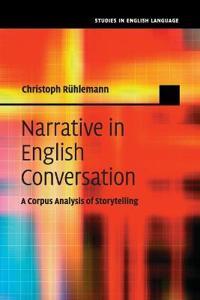 Narrative in English Conversation
