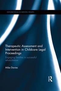 Therapeutic Assessment and Intervention in Childcare Legal Proceedings