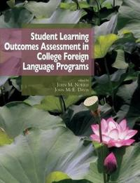 Student Learning Outcomes Assessment in College Foreign Language Programs