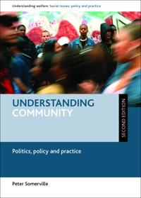 Understanding Community: Politics, Policy and Practice - Second Edition