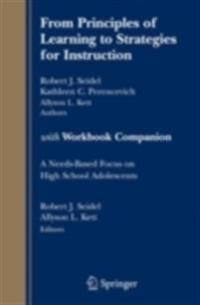 From Principles of Learning to Strategies for Instruction-with Workbook Companion