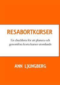 Resabortkurser : en checklista för att planera och genomföra korta kurser utomlands
