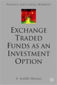 Exchange Traded Funds as an Investment Option
