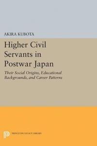 Higher Civil Servants in Postwar Japan