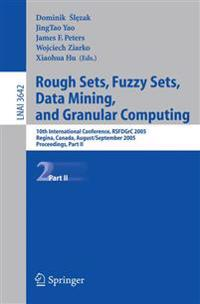 Rough Sets, Fuzzy Sets, Data Mining, and Granular Computing