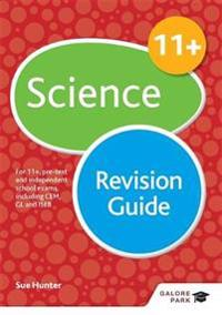 11+ science revision guide - for 11+, pre-test and independent school exams