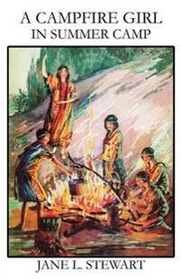 A Campfire Girl in Summer Camp