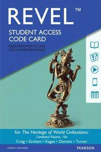 Revel for the Heritage of World Civilizations, Combined Volume -- Access Card