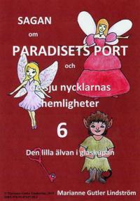 Sagan om Paradisets Port 6 Den lilla älvan i glaskupan