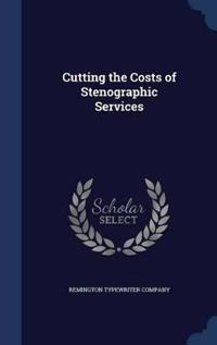 Cutting the Costs of Stenographic Services