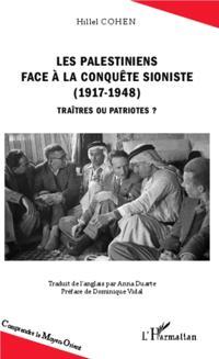 Les Palestiniens face a la conquete sioniste (1917-1948)